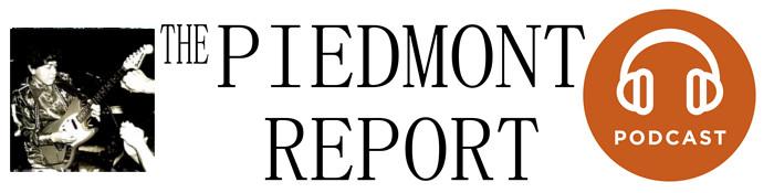 Piedmont Report 83 (Beverly Watkins special)