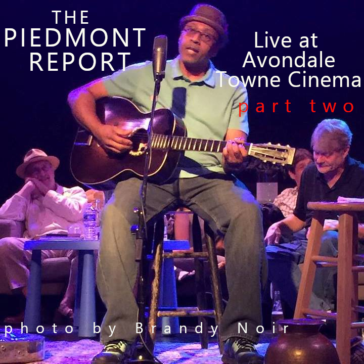 Piedmont Report 93 (Live at Avondale Towne Cinema, Part Two)