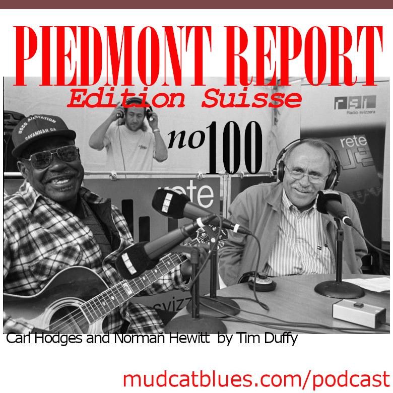 Piedmont Report 100 (Swiss Special)