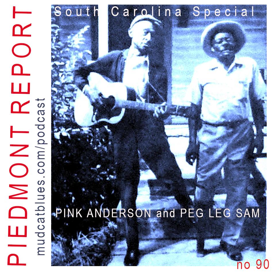 Piedmont Report 90 (South Carolina Special)
