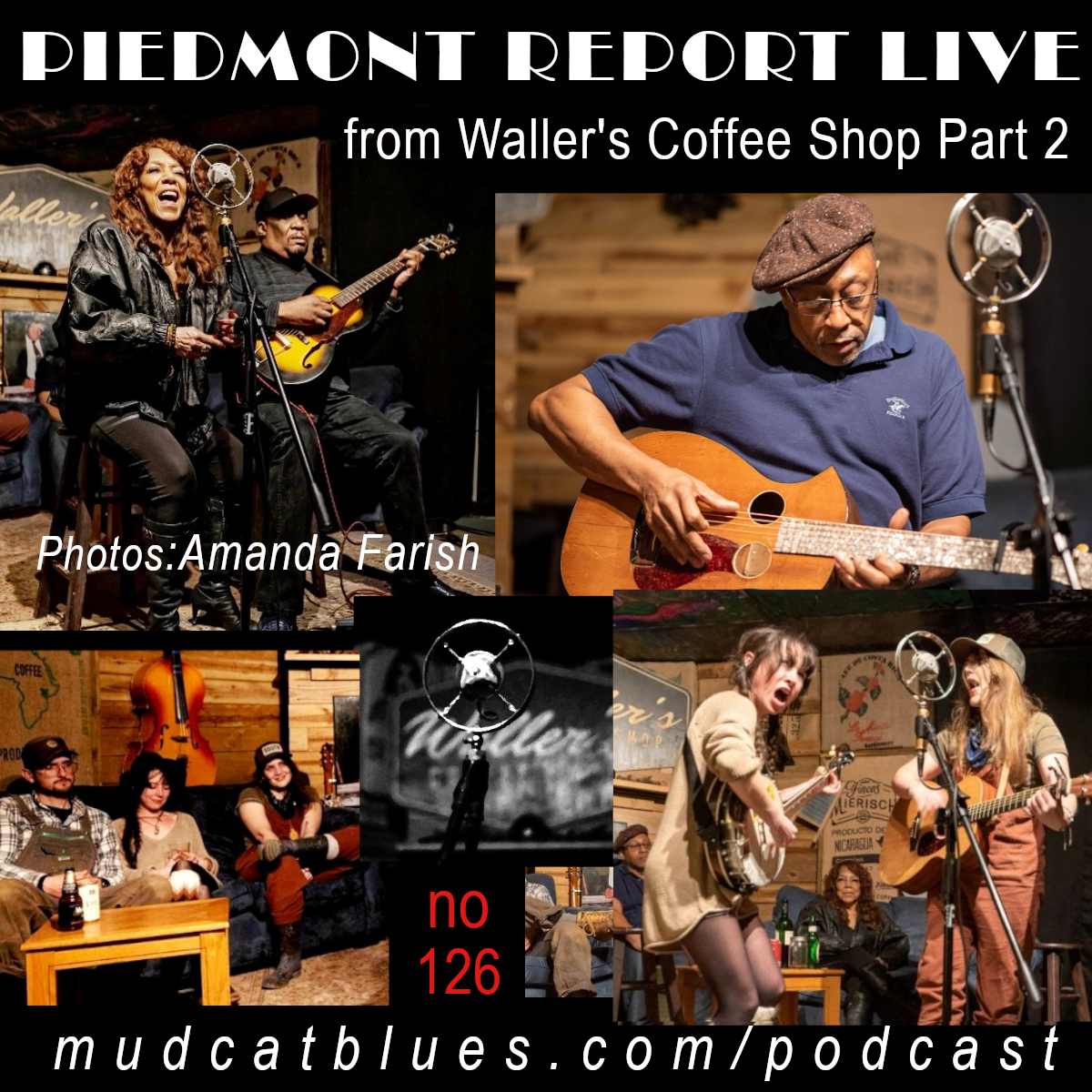 Piedmont Report 126 Live At Waller's Coffee Shop, Part 2
